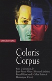 Jean-Pierre Albert et Bernard Andrieu - Coloris Corpus.