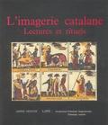 Jean-Pierre Albert - L'imagerie catalane - Lectures et rituels.