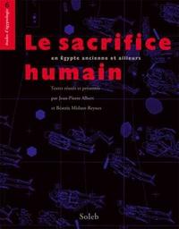 Le sacrifice humain, en Egypte ancienne et ailleurs.pdf