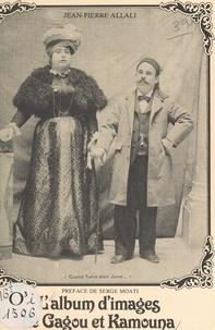 Jean-Pierre Allali et Charles Haddad de Paz - L'album d'images de Gagou et Kamouna.
