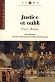 Jean-Pierre Allinne et Sylvie Humbert - Justice et oubli - France-Rwanda.