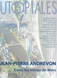 Jean-Pierre Andrevon - Dans les mines de Mars.