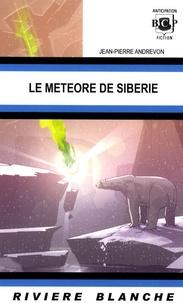 Jean-Pierre Andrevon - Le météore de Sibérie.
