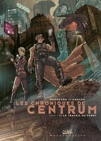 Jean-Pierre Andrevon - Les chroniques de centrum T01 - Le travail du furet.