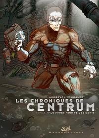 Jean-Pierre Andrevon - Les chroniques de centrum T03 - Le furet montre les dents.