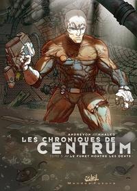 Jean-Pierre Andrevon et  Khaled - Les chroniques de Centrum Tome 3 : Le furet montre les dents.