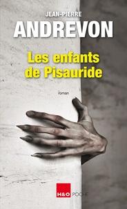 Téléchargement de livres pdf kindle Les enfants de Pisauride 9782845473508 par Jean-Pierre Andrevon en francais