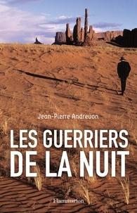 Jean-Pierre Andrevon - Les Guerriers de la nuit.