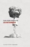 Jean-Pierre Andrevon - Les retombées.