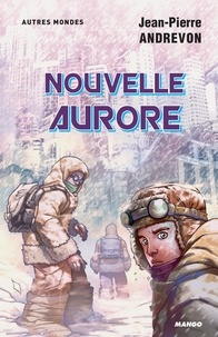 Jean-Pierre Andrevon et Afif Khaled - Nouvelle aurore.