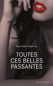 Jean-Pierre Andrevon - Toutes ces belles passantes.