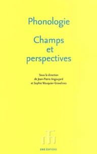Jean-Pierre Angoujard et Sophie Wauquier-Gravelines - Phonologie, Champs et perspectives.