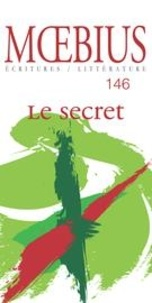 Jean-Pierre April et Mathieu Blais - Moebius. No. 146, Septembre 2015 - Le secret.