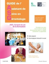 Jean-Pierre Aquino et Benoît Lavallart - Guide de l'assistant de soins en gérontologie - Le tout-en-un de la formation.