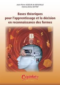Bases théoriques pour l'aprrentissage et la décision en reconnaissance des formes - Jean-Pierre Asselin de Beauville | Showmesound.org