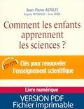 Jean-Pierre Astolfi - Comment les enfants apprennent les sciences ?.