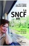 Jean-Pierre Aubert et Alexandre Largier - La SNCF en réflexion - Ouverture à la recherche et débats.