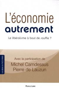Jean-Pierre Audoyer - L'économie autrement - Le libéralisme à bout de souffle ?.