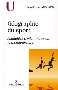 Jean-Pierre Augustin - Géographie du sport.