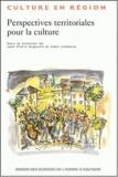 Jean-Pierre Augustin et Alain Lefebvre - Perspectives territoriales pour la culture.