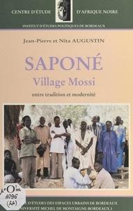 Jean-Pierre Augustin et Nita Augustin - Saponé, village mossi entre tradition et modernité.