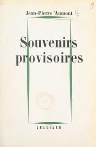 Jean-Pierre Aumont - Souvenirs provisoires.