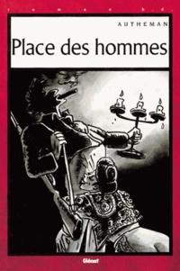 Jean-Pierre Autheman - Place des hommes.