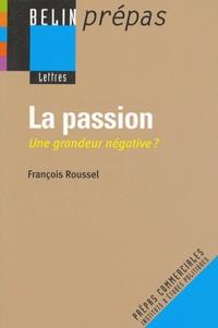 Jean-pierre Avec la collaboration de : cav et Jean-Pierre Cavaillé - La passion - Une grandeur négative ?.