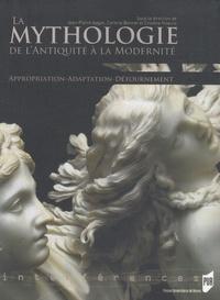 Jean-Pierre Aygon et Corinne Bonnet - La mythologie de l'Antiquité à la Modernité - Appropriation, Adaptation, Détournement.