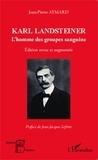 Jean-Pierre Aymard - Karl Landsteiner - L'homme des groupes sanguins.