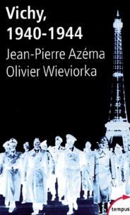 Jean-Pierre Azéma et Olivier Wieviorka - Vichy 1940-1944.