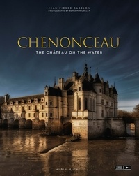 Chenonceau - The château on the water.pdf