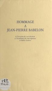 Jean-Pierre Babelon et Jean Coural - Hommage à Jean-Pierre Babelon à l'occasion de son élection à l'Académie des inscriptions et belles-lettres.