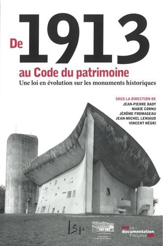 De 1913 au Code du patrimoine. Une loi en évolution sur les monuments historiques