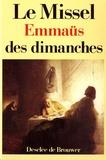 Jean-Pierre Bagot - Le Missel Emmaüs des dimanches.