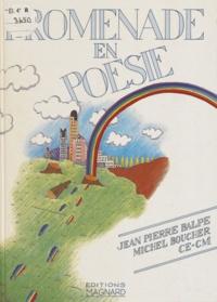 Jean-Pierre Balpe et Michel Boucher - Promenade en poésie - CE-CM.