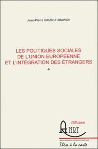 Les politiques sociales de lUnion européenne et lintégration des étrangers.pdf