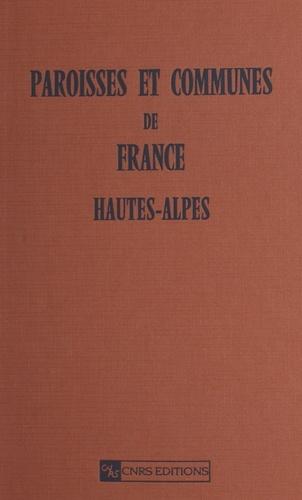 PAROISSES ET COMMUNES DE FRANCE. LES HAUTES-ALPES