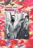 Jean-Pierre Barou - Collioure 1905 - Matisse fauve.