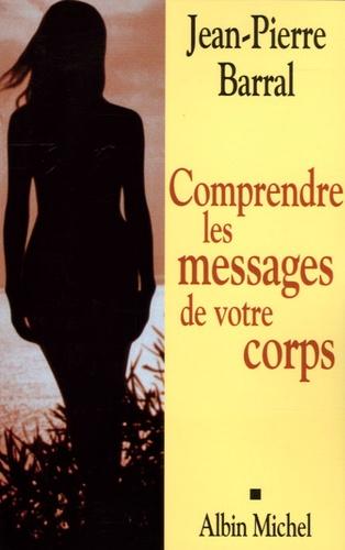 Comprendre les messages de votre corps