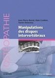 Jean-Pierre Barral et Alain Croibier - Manipulation des disques intervertébraux.