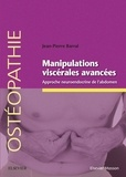 Jean-Pierre Barral - Manipulations viscérales avancées - Approche neuroendocrine de l'abdomen.