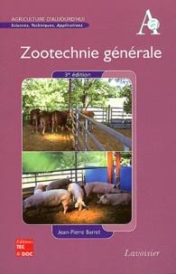 Jean-Pierre Barret - Zootechnie générale.