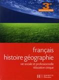 Jean-Pierre Barthonnat et Claudine Lancien - Français Histoire géographie 3e enseignement adapté - Vie sociale et professionnelle Education civique.