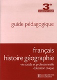 Jean-Pierre Barthonnat et Claudine Lancien - Français Histoire Géographie Vie sociale et professionnelle Education civique 3e enseignement adapté - Guide pédagogique.