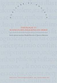 Jean-Pierre Bastian et Francis Messner - Théologie et sciences des religions en débat - Hommage à Gilbert Vincent.