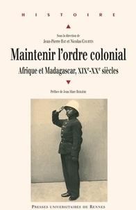 Deedr.fr Maintenir l'ordre colonial - Afrique et Madagascar (XIXe XXe siècles) Image