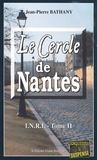 Jean-Pierre Bathany - Le cercle de Nantes - I.N.R.I., Tome 2.