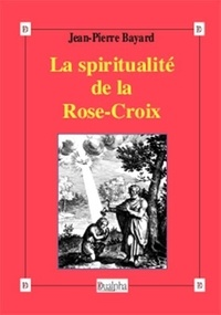 La spiritualité de la Rose-Croix.pdf