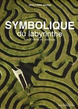 Jean-Pierre Bayard - Symbolique du labyrinthe - Sur le thème de l'errance.